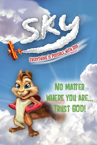 Sky - Day 5 - No matter where you are... Trust GOD!
